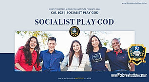 #1 Socialist Play God YouTube.jpg