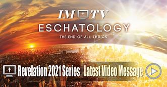 Eschatology Latest Video.png