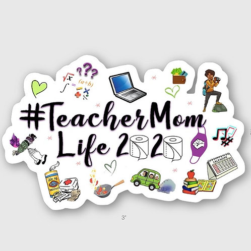 Teacher Mom 2020 Sticker