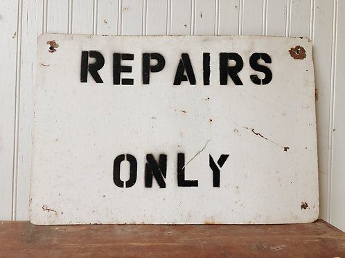 Repairs Only Sign