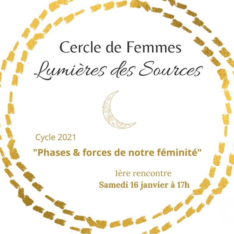 """[COMPLET] Cercle de femmes : """"Phases et forces de notre féminité"""""""