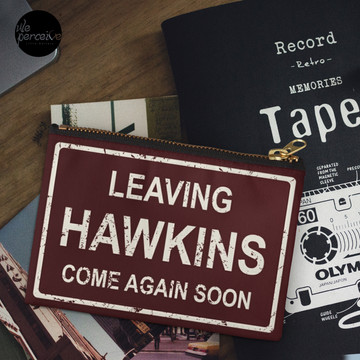 TV series inspired collection | Stranger things | LEAVING HAWKINS, COME AGAIN SOON | Dark red Zipper Pouch