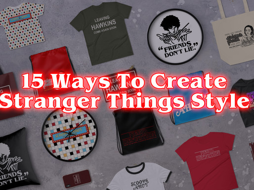 15 Ways to create Stranger Things Style!