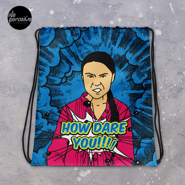Save Earth Quote Drawstring bag | Greta Thunberg's Slogan How Dare You