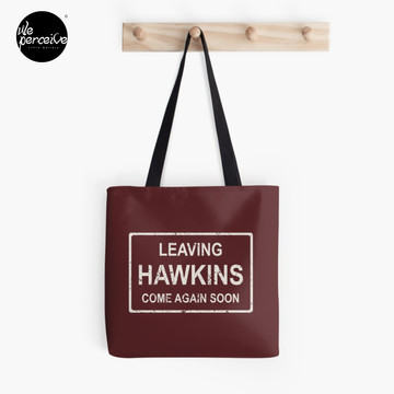 TV series inspired collection | Stranger things | LEAVING HAWKINS, COME AGAIN SOON | Dark red Tote Bag