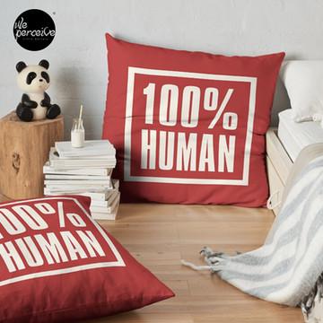 100% HUMAN - Awareness of Humanity Floor Pillow