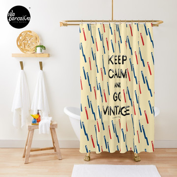 KEEP CALM AND GO VINTAGE Shower Curtain
