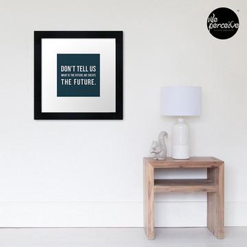 Create the future framed print