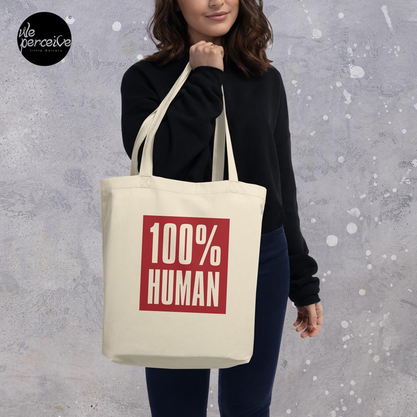 100% human eco tote bag