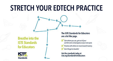 Stretch your ed tech practice poster from ISTE - shows a figure doing a yoga stretch. Text reads: Breathe into the ISTE Standards for Educators.