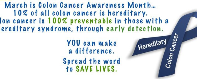 March is Colorectal Cancer Awareness Month.