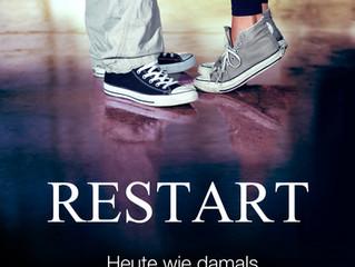 RESTART- Heute wie damals
