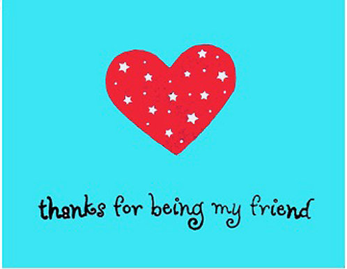 Greeting Card - Thanks for Being My Friend