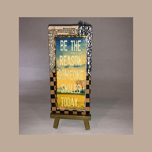 BE THE REASON SOMEONE SMILES TODAY Found Object Collage Metal Art Card with Mini