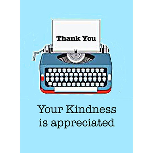 Thank You Card - Your Kindness is Appreciated