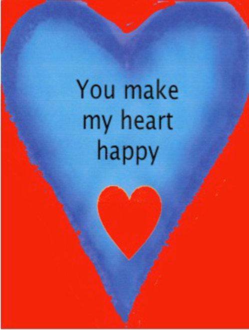 Valentine/Greeting Card - You Make My Heart Happy