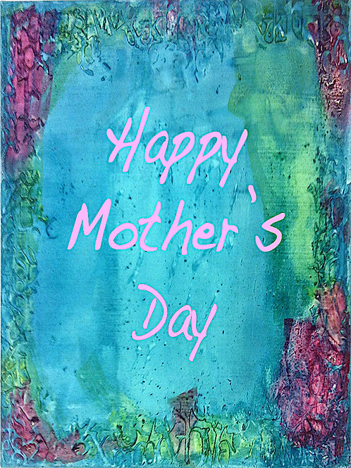 Mother's Day Card - Happy Mother's Day