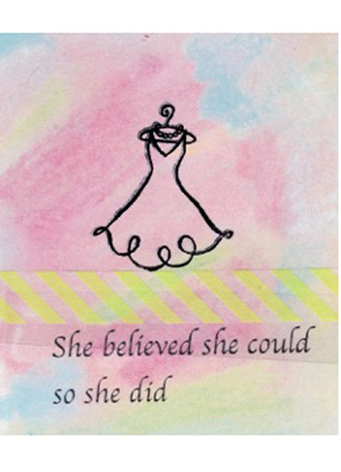 Greeting Card - She Believed She Could so She Did