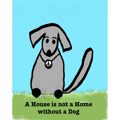 Greeting Card - Dog in the House
