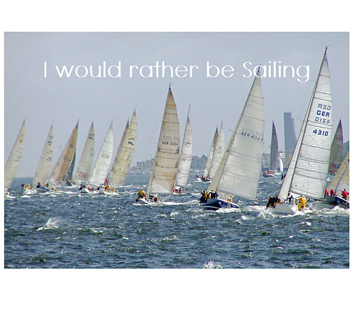 Greeting Note Card - I'd Rather be Sailing