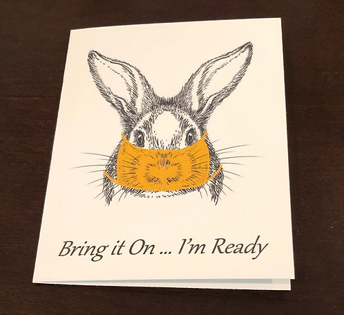Greeting/Note Card - Bunny Rabbit in Face Mask Shield - Bring it On