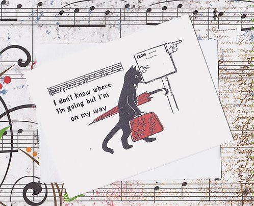 Greeting Note Card - Cat Traveling to Nowhere or Somewhere