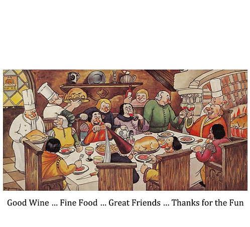 Thank You Card - Good Wine ... Fine Food ... Great Friends ... Thanks for the
