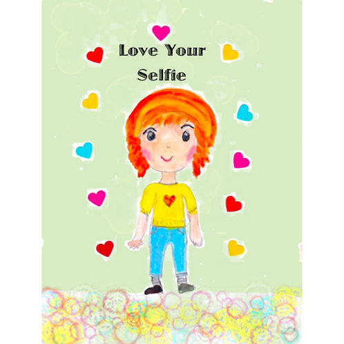 Affirmation Card - Love Your Selfie