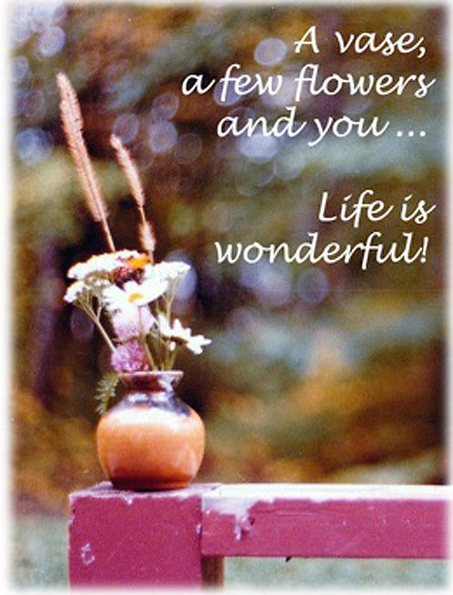 Greeting Card - Life is Wonderful