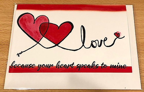 Love Greeting Card - Because Your Heart Speaks to Me