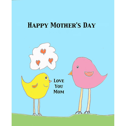 """Mother's Day Card. - """"Love You Mom"""""""