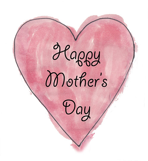 Mother's Day Card. - Happy Mother's Day Heart