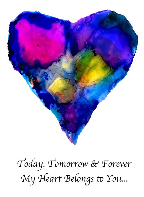 Greeting Card - Love ... Today Tomorrow and Forever