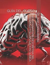 Guía Curso Neuroanatomía Encéfalo y su Aplicación Clínica