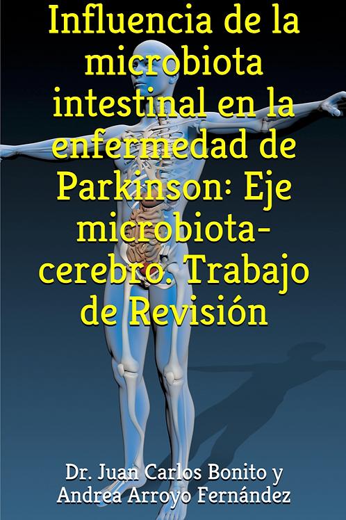 INFLUENCIA DE LA MICROBIOTA INTESTINAL EN LA ENFERMEDAD DE PARKINSON