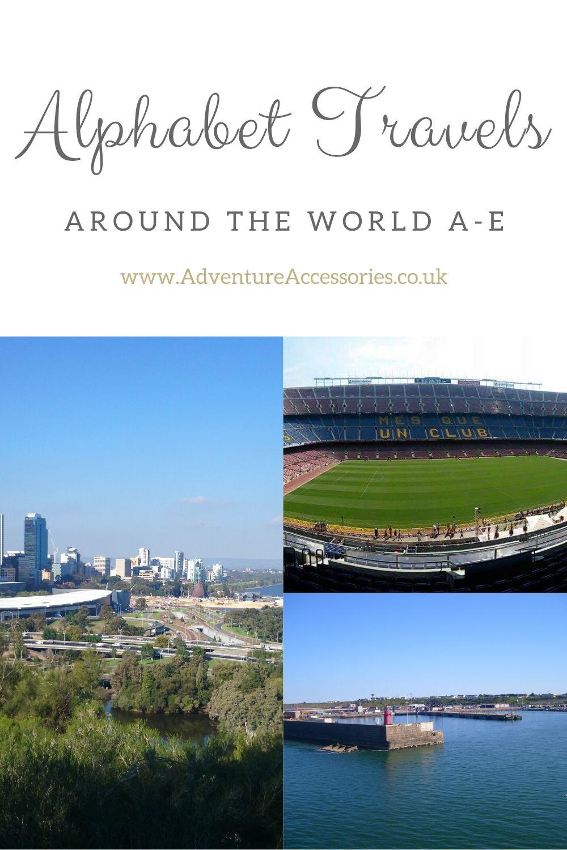 Pinterest, Alphabet Travels, Bucket List and Travel Ideas. Adventure Accessories
