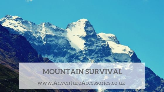 Mountain Survival Top Tips. Adventure Accessories