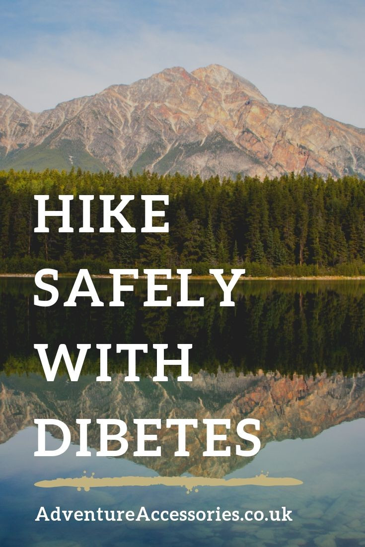 Hike Safely with Diabetes, Pinterest. Adventure Accessories