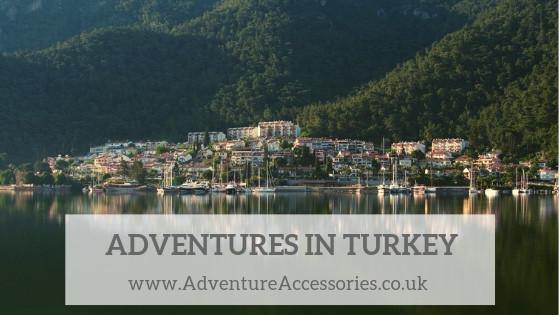 Adventures in Turkey, Adventure Accessories.co.uk