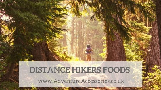 Distance Hikers Food Guide. Adventure Accessories