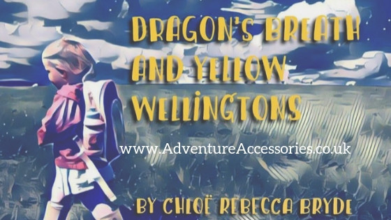 Dragons Breath and Yellow Wellingtons. Adventure Accessories