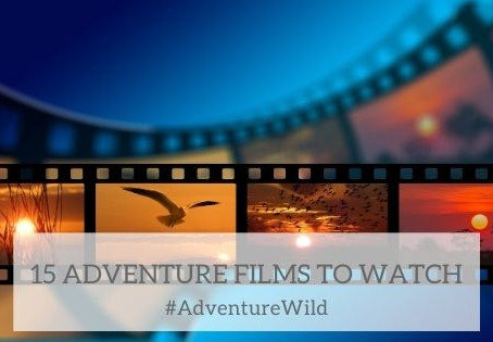 15 Adventure Films To Watch