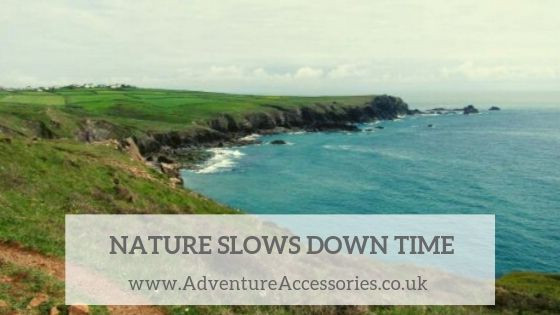 Nature: A perfect way to slow down time. Adventure Accessories