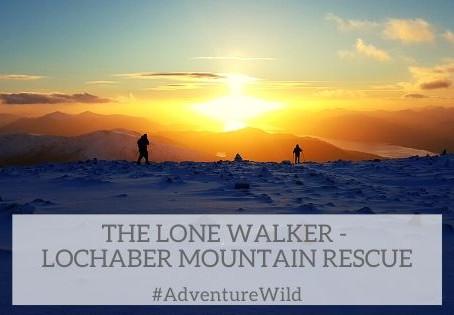 The Lone Walker - Lochaber Mountain Rescue