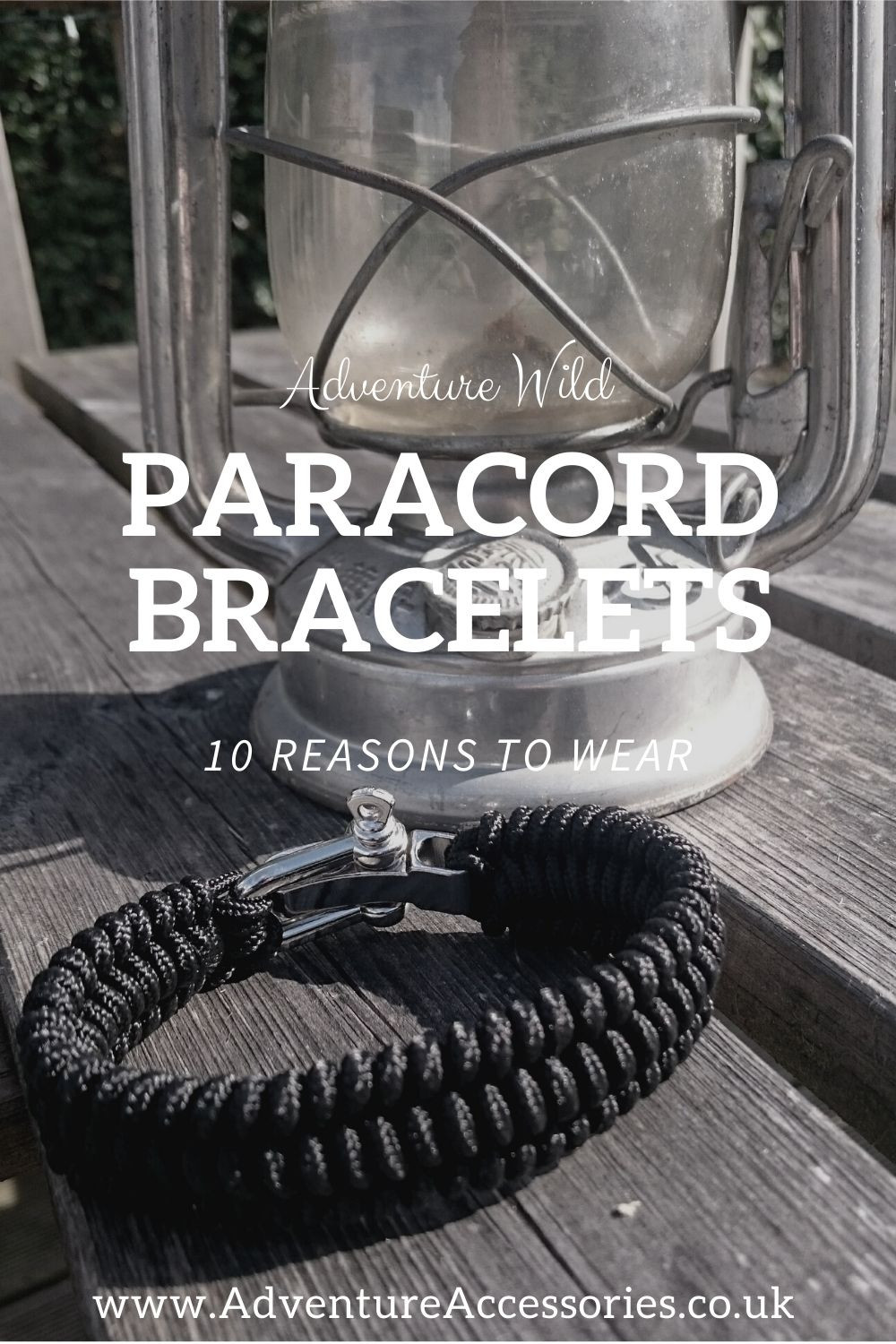 Pinterest Pin, Paracord Bracelets, 10 reasons to wear, Adventure Accessories