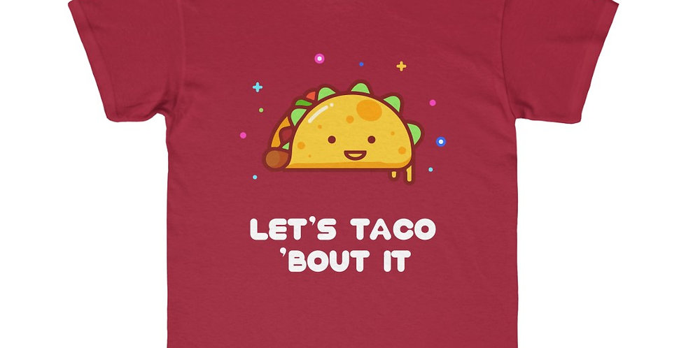 Let's Taco 'Bout It - Youth Regular Fit Tee