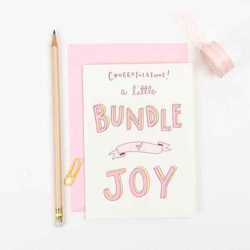 'BUNDLE OF JOY' NEW BABY CARD