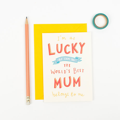 Lucky Mum Mothers day card