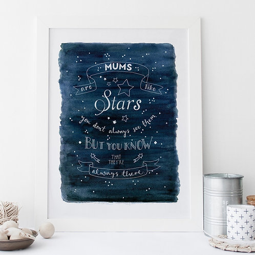 Mums are like stars Print