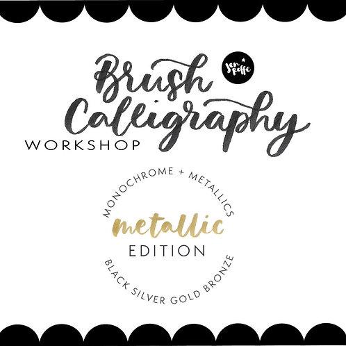 Modern Metallics - Brush Calligraphy Workshop